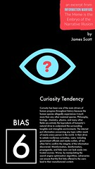 Curiosity Tendency (crystallinelamp) Tags: curiosity philosophy biology chemistry physics misinformation disinformation propaganda fakenews informationwarfare meme narrative illusion