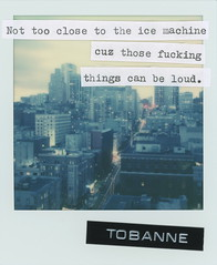 Instant message 6: Not too close to the ice machine. (tobannemessages) Tags: polaroid originals color film tobanne instant messages nottooclosetotheicemachinecuzthosethingscanfuckingloud cityscape clift hotel san francisco california ca sticker slap graffiti urban street art text mixedmedia photography ice machine lighttrails