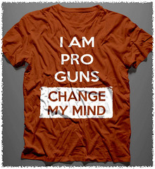 I am Pro Guns - Change My Mind. Gildan Ultra Cotton T-Shirt. Texas Orange.  | Loyal Nine Apparel (LoyalNineApparel) Tags: 3 3percent america ar15 ccw constitution gunchannels gunporn gunrights guns gunsdaily igshooters instagood livefree loyalnineapparel loyalnineclothes maga molonlabe nra patriot pewlife progun rifle shootingrange style teeshirt tshirt usa veteran veterans