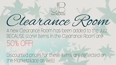 NEW Clearance Room at Just BECAUSE! (Just BECAUSE_SL) Tags: sale clearance discounted discount discounts half off 50 mainstore marketplace retiring