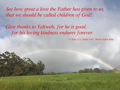 Love Forever (kahunapulej) Tags: rainbow gods love father god yahweh loving kindness endures forever world english bible web maui hawaii usa