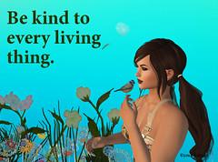Be kind to every living thing (Esme Capelo) Tags: sl secondlife esme capelo kindness