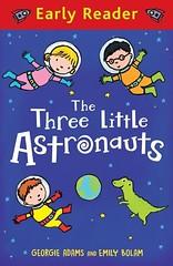 Early Reader: The Three Little Astronauts (Boekshop.net) Tags: early reader the three little astronauts georgie adams ebook bestseller free giveaway boekenwurm ebookshop schrijvers boek lezen lezenisleuk goedkoop webwinkel