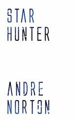 Star Hunter (Boekshop.net) Tags: star hunter andre norton ebook bestseller free giveaway boekenwurm ebookshop schrijvers boek lezen lezenisleuk goedkoop webwinkel