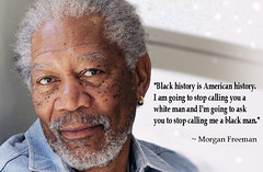 Morgan Freeman quotes (Channah07) Tags: morganfreeman quotes quotation actor philosopher blackhistory americanhistory text words wisdom