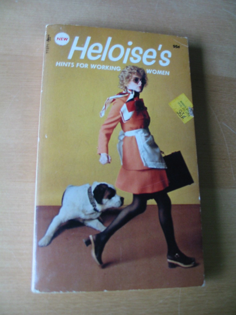 Heloise's Hints for Working Women