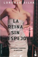 Lorenzo Silva, La Reina sin Espejo