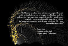 """#Exfiltrated #metadata from #internetserviceproviders and #socialmedia platforms can be plugged into #bigdata #analytics... psychographic targeting of #criticalinfrastructure executives with elevated privileges. Why is no one talking about this?"" (crystallinelamp) Tags: exfiltrated metadat internetserviceproviders socialmedia bigdata analytics psychographic criticalinfrastructure"