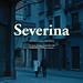 Para más información: www.casamerica.es/cine/severina